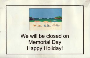 Closed for Memorial Day Sign
