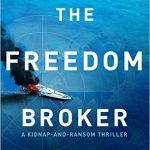 Freedom Broker by KJ Howe